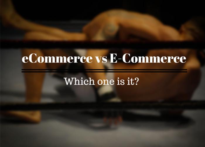 ecommerce vs e-commerce