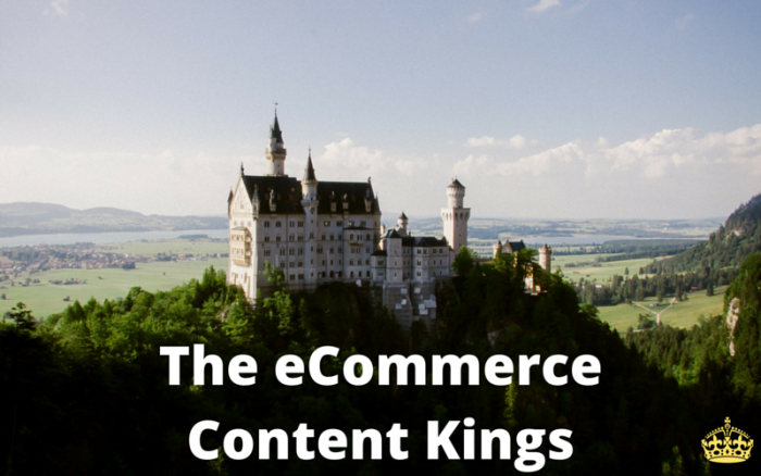 15 Kings of eCommerce Content Marketing